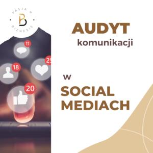 audyt komunikacji w social mediach